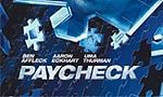Voir la critique de Paycheck : Film à effacer