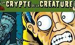 Voir la critique de La Crypte de la Créature : Faire bouffer ou se faire bouffer, question de survie !