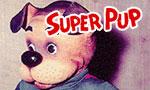 Voir la fiche Superman : Les Aventures de Super Pup