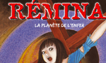 Voir la critique de Remina : La critique du staff