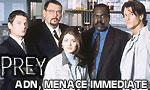 ADN menace immédiate 1x13 ● La délivrance