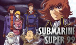 Submarine Super 99 1x10 ● Destruction de l'Empire !