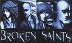 Broken Saints 1x01 ● Introitus