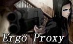 Ergo Proxy 1x01 ● Awakening