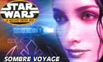 Voir la fiche Star Wars : Le Nouvel Ordre Jedi : Sombre Voyage [Tome 10 - 2003]