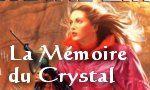 Voir la fiche La Transe du Crystal : La Mémoire du Crystal [#3 - 1995]