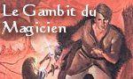 Voir la fiche La Grande Guerre des Dieux : La Belgariade : Le Gambit du Magicien [#3 - 1991]