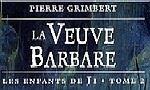 Voir la critique de La Veuve barbare : Sur les traces de leurs prédécesseurs...