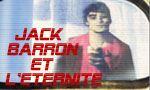Voir la critique de Jack Barron et l'éternité : Bug Jack Barron