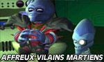 Voir la fiche Affreux vilains martiens [2002]