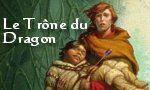 Voir la critique de Le Trône du Dragon : Long à démarrer