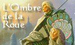 Voir la fiche L'Arcane des Epées : La Citadelle Assiégée : L'Ombre de la Roue [#7 - 1999]