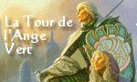 Voir la fiche L'Arcane des Epées : La Citadelle Assiégée : La Tour de l'Ange Vert [#8 - 2000]