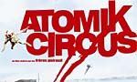 Voir la critique de Atomik Circus : Un hommage série Z ?