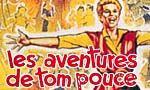 Voir la fiche Les Aventures de Tom Pouce [1958]