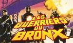Voir la fiche Les Guerriers du Bronx [1982]