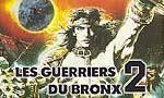 Voir la fiche Les Guerriers du Bronx 2 [1984]