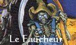 Voir la critique de Le Faucheur : La Mort vous fauche si bien...