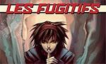 Voir la fiche Les Fugitifs Vol. 2 [2004]