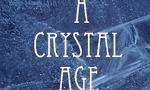 Voir la fiche Un Age de cristal [2011]