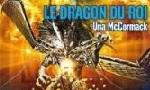 Voir la critique de dragon du roi (Le) : Un dragon qui perd ses écailles...