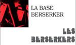 Voir la fiche Les Berserkers : La Base Berserker [#8 - 1985]