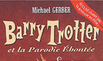 Voir la fiche Harry Potter : Barry Trotter et la Parodie éhontée [#1 - 2004]