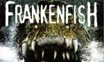 Voir la critique de Frankenfish - Terreur dans les bayous : Comment ça ! Il est pas frais mon poisson !?  © Ordralfabétix