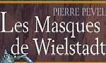 Voir la critique de Les Masques de Wielstadt : Toujours très bon, mais...