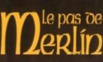 Voir la critique de Le Pas de Merlin : Rien à voir avec la Table Ronde !
