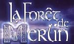 Voir la fiche Légendes arthuriennes : La Forêt de Merlin [2003]