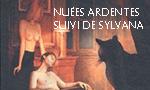Voir la critique de Nuées ardentes suivi de Sylvana : La Comédie Inhumaine Tome I