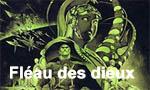 Voir la critique de Dei ex machina : Un Fléau peut-être, mais pas pour nous !