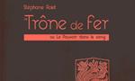 Voir la critique de Le Trône de fer ou le pouvoir dans le sang [2014] : Game of Thrones, la série décodée