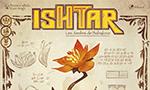 Voir la critique de Ishtar [2019] : Développez les jardins de Babylone