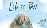 Voir la critique de L'Île de Pan [2019] : Beau, simple et efficace