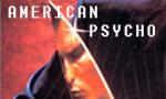 Voir la critique de American Psycho : Etes-vous psycho ?