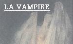 Voir la fiche La vampire [1856]