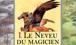 Voir la critique de Le neveu du magicien : Un début bien prometteur