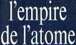 Voir la fiche L'Empire de l'Atome [1967]