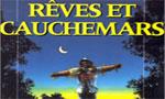 Voir la fiche Rêves et cauchemars [1994]