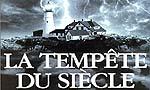 Voir la fiche La tempête du siècle [1999]
