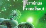 Voir la fiche Terminus Fomalhaut [1997]
