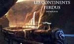Voir la fiche Les Continents Perdus [2005]