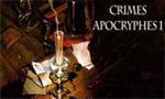 Voir la fiche Crimes Apocryphes [#1 - 2005]