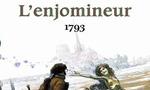 Voir la fiche L'Enjomineur : 1793 [#2 - 2005]