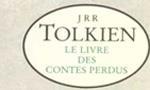 Voir la fiche La Création du Monde de Tolkien : Le Livres des Contes perdus I et II [2002]