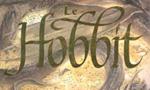 Voir la fiche Tolkien pour les Enfants : Le Hobbit [2004]