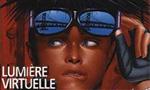 Voir la critique de Lumière virtuelle : la trilogie prend racine