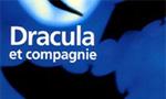 Voir la fiche Dracula et compagnie [2005]